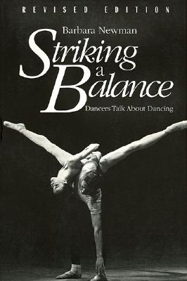 Image for Striking a Balance: Dancers Talk About Dancing - Revised Edition