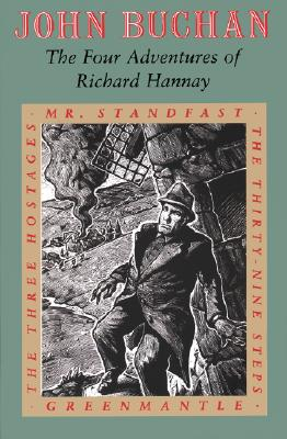 Image for THE FOUR ADVENTURES OF RICHARD HANNAY The Thirty-Nine Steps; Greenmantle; Mr Standfast; the Three Hostages