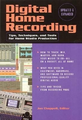 DIGITAL HOME RECORDING : TIPS  TECHNIQUE, JON (EDT) CHAPPELL
