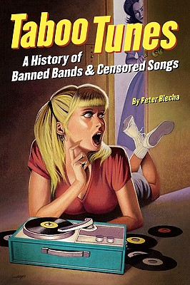 Image for A History of Banned Bands and Censored Songs