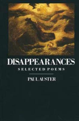 Image for Disappearances: Selected Poems