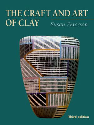 Image for The Craft and Art of Clay