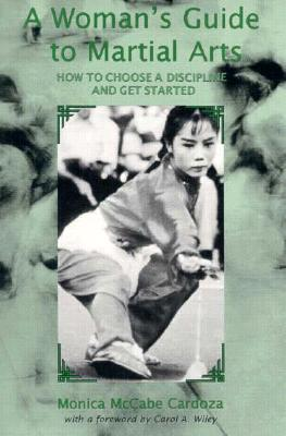 Image for Woman's Guide to Martial Arts: How to Choose a Discipline and Get Started