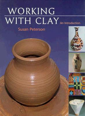 Image for Working with Clay: An Introduction