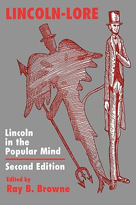 Image for Lincoln-Lore: Lincoln in the Popular Mind