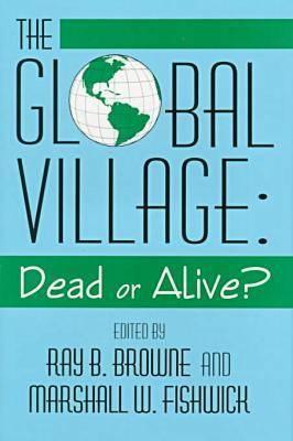 Image for The Global Village: Dead or Alive