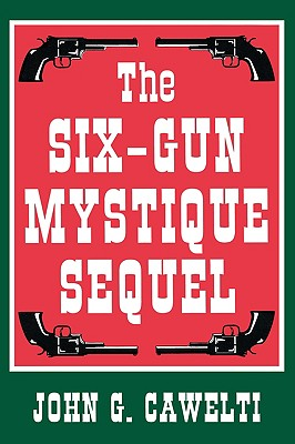 Image for The Six-gun Mystique Sequel