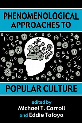 Image for Phenomenological Approaches to Popular Culture