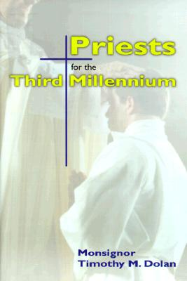 Image for Priests for the Third Millennium