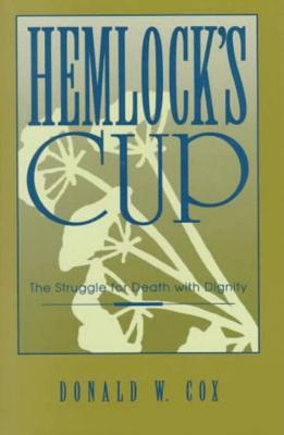 Image for Hemlock's Cup: the Struggle for Death with Dignity