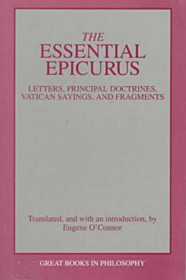 "Image for ""The Essential Epicurus: Letters, Principal doctrines, Vatican Sayings, and Fragments"""