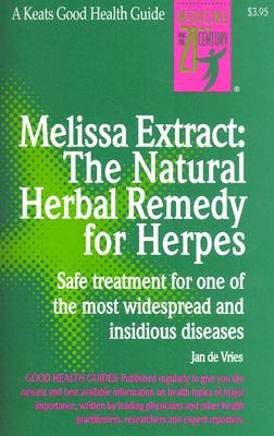 Melissa Extract: The Natural Remedy for Herpes, de Vries, Jan