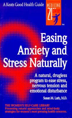 Easing Anxiety and Stress Naturally, Susan Lark