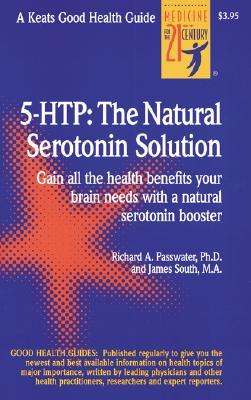 Image for 5 Htp: The Natural Serotonin Solution A Keats Good Health Guide
