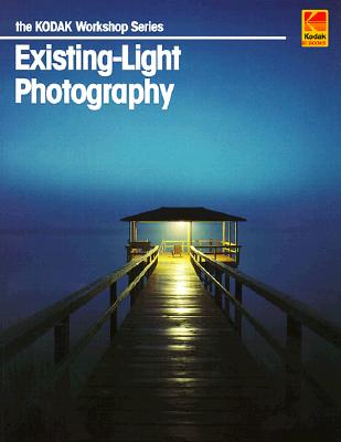 Image for Existing-Light Photography (Kodak Workshop Series)