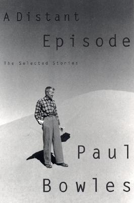 Image for A Distant Episode: The Selected Stories
