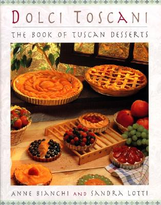 Image for Dolci Toscani: The Book Of Tuscan Desserts