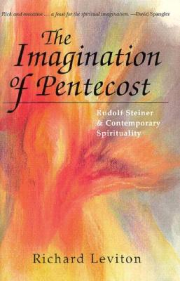 Image for The Imagination of Pentecost: Rudolf Steiner and Contemporary Spirituality