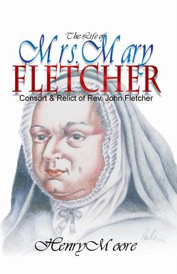 Image for The Life of Mrs. Mary Fletcher