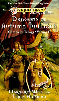 Dragons of Autumn Twilight, Weis, Margaret ; Hickman, Tracy