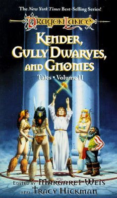 Image for Kender, Gully Dwarves and Gnomes (volume 2) DragonLance Tales