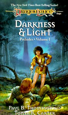 Image for DARKNESS & LIGHT (Dragonlance: Preludes)