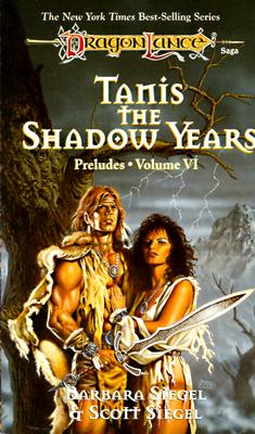 Image for Tanis, the Shadow Years (Dragonlance: Preludes)