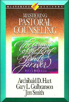 Image for Mastering Pastoral Counseling (Mastering Ministry Series)