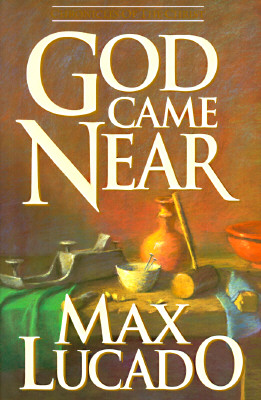 Image for God Came Near: Chronicles of the Christ