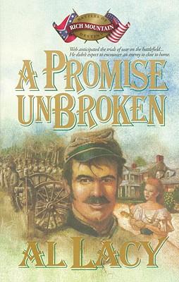 Image for A Promise Unbroken (Battles of Rich Mountain Destiny, 1)