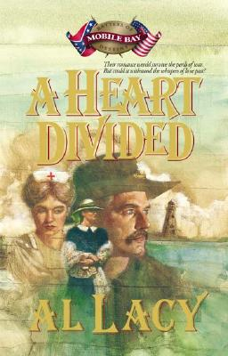 Image for A Heart Divided: Battle of Mobile Bay (Battles of Destiny #2)