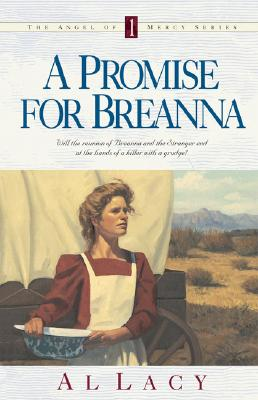 Image for A Promise for Breanna (Angel of Mercy Series)