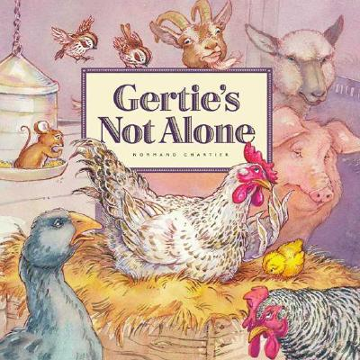 Gertie's Not Alone, Chartier, Normand