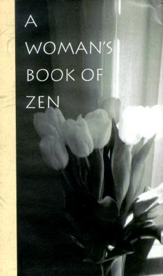 A Woman's Book of Zen (Pocket Gift Editions Ser.)