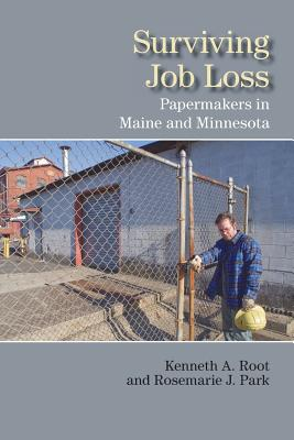 Image for Surviving Job Loss: Papermakers in Maine and Minnesota