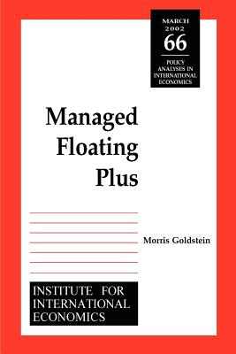 Image for Managed Floating Plus (Policy Analyses in International Economics)