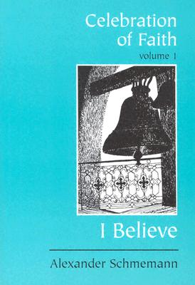 Image for I Believe (Celebration of Faith, Vol. 1)