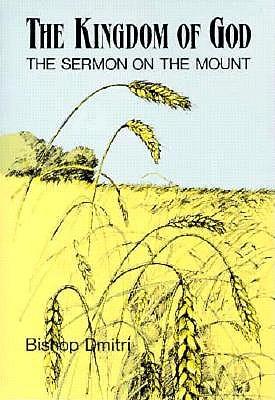 Kingdom of God : The Sermon on the Mount, BISHOP DMITRI, DMITRI ROYSTER