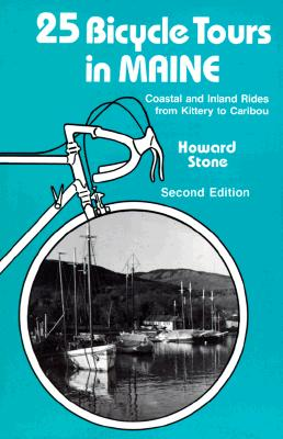 Image for 25 Bicycle Tours in Maine: Coastal and Inland Rides from Kittery to Caribou