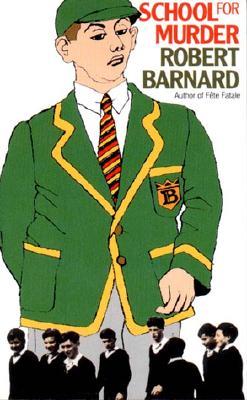School for Murder, Barnard, Robert