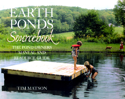 Image for Earth Ponds Sourcebook: The Pond Owner's Manual and Resource Guide