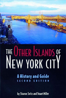 Image for The Other Islands of New York City: A History and Guide (Second Edition)