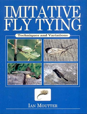 Image for Imitative Fly Tying: Techniques and Variations