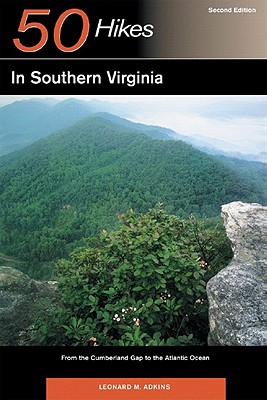 Image for 50 HIKES IN SOUTHERN VIRGINIA (SECOND EDITION)