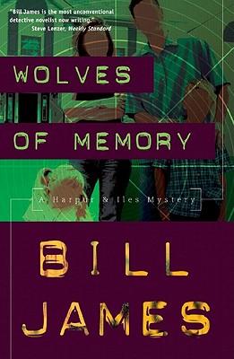 Wolves of Memory: A Harpur & Iles Mystery (Harpur & Iles Mysteries), Bill James