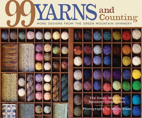 Image for 99 Yarns and Counting: More Designs from the Green Mountain Spinnery