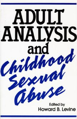 Image for Adult Analysis and Childhood Sexual Abuse