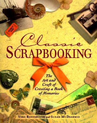 Classic Scrapbooking, Rosenbluth, Vera