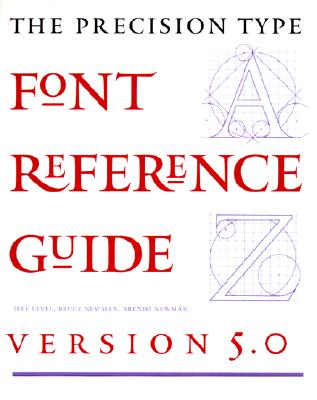 Image for The Precision Type Font Reference Guide