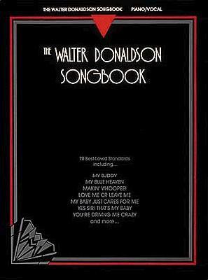 The Walter Donaldson Songbook, Donaldson, Walter